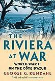 Riviera at War: World War II on the Côte d Azur