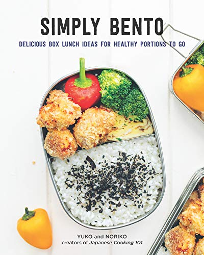 Simply Bento:Delicious Box Lunch Ideas for Healthy Portions to Go]()
