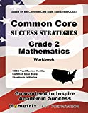 Common Core Success Strategies Grade 2 Mathematics Workbook: Comprehensive Skill Building Practice for the Common Core State Standards