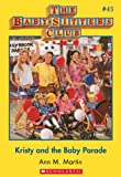 Kristy and the Baby Parade (Baby-Sitters Club #45) by Ann M. Martin front cover
