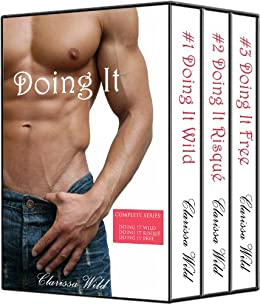 Doing It - Boxed Set (New Adult Erotic Romance) by [Wild, Clarissa]
