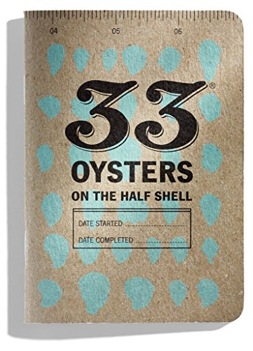 33 Oysters on the Half Shell Journal (Oysters On The Half Shell)