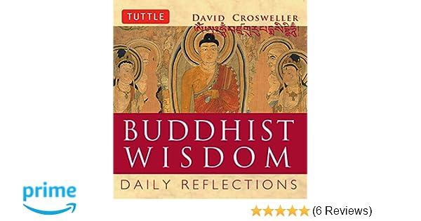 21501990a Buddhist Wisdom: Daily Reflections: David Crosweller: 9780804834896:  Amazon.com: Books