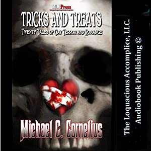 Tricks and Treats: Twenty Tales of Gay Terror and Romance Audiobook
