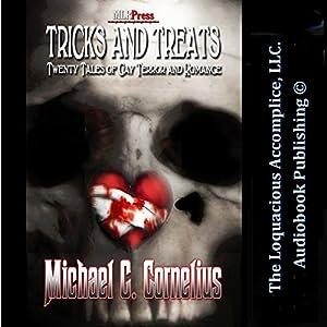 Tricks and Treats: Twenty Tales of Gay Terror and Romance Hörbuch