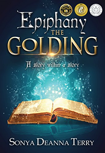 Epiphany - THE GOLDING: A story within a story