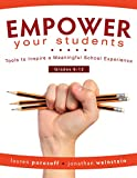 img - for EMPOWER Your Students: Tools to Inspire a Meaningful School Experience, Grades 6-12 (Increase Motivation and Engagement in the Classroom) book / textbook / text book