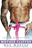 Mother Fluffer: A Billionaire Bad Boys Bonus Novella