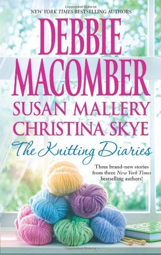 (By Debbie Macomber The Knitting Diaries: The Twenty-First Wish\Coming Unraveled\Return to Summer Island [Mass Market)