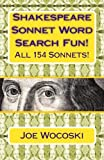 Shakespeare Sonnet Word Search Fun!: 154 word search sonnets for days of fun!
