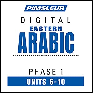 Arabic (East) Phase 1, Unit 06-10 Audiobook
