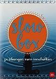 Slow-Box: 52 Übungen zum Innehalten