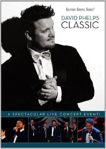 Classic Songs Dvd (David Phelps: Classic)