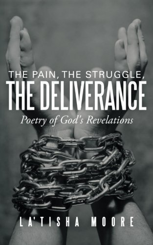 The Pain, the Struggle, the Deliverance: Poetry of God's Revelations