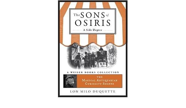 the sons of osiris a side degree duquette lon milo