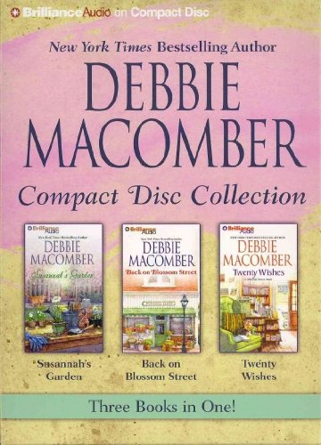 Garden Back Collection - Debbie Macomber Compact Disc Collection Susannahs Garden / Back On Blossom Street / Twenty Wishes