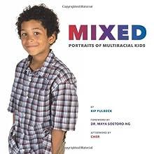 Mixed: Portraits of Multiracial Kids