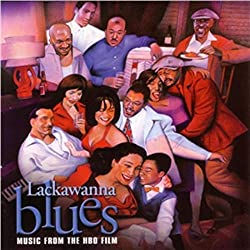 Lackawanna Blues: Music From the HBO Film