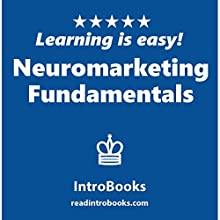 Neuromarketing Fundamentals Audiobook by  IntroBooks Narrated by Andrea Giordani