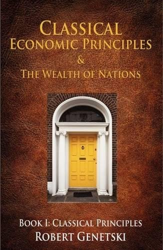 Classical Economic Principles and the Wealth of Nations