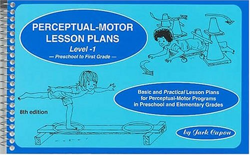 (Perceptual-Motor Lesson Plans, Level 1: Basic and