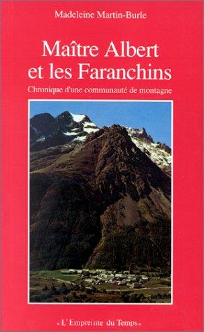 maitre-albert-et-les-faranchins-chronique-dune-communaute-de-montagne-empreinte-du-temps-french-edit