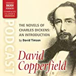 The Novels of Charles Dickens: An Introduction by David Timson to David Copperfield   David Timson