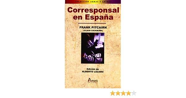 Corresponsal En España: Amazon.es: Frank Pitcairn: Libros
