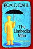 The Umbrella Man and Other Stories, Roald Dahl, 0670878545