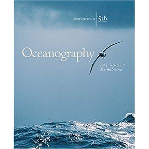 Oceanography: An Invitation to Marine Science (with OceanographyNow, InfoTrac)