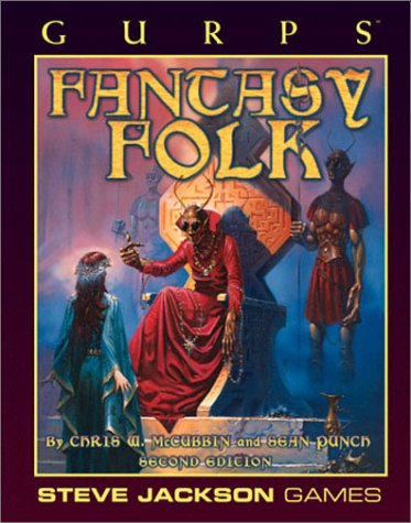 - GURPS Fantasy Folk *OP (GURPS: Generic Universal Role Playing System)