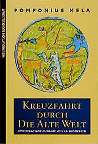 Kreuzfahrt durch die Alte Welt. Lateinisch und Deutsch