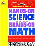Hands on Science/Brains on Math, Grades K-6, Thomas Camilli, 1557992835