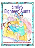 Emily's Eighteen Aunts, Curtis Parkinson, 1550051229