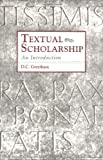 img - for By D. Greetham - Textual Scholarship: 1st (first) Edition book / textbook / text book