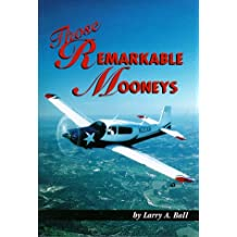 Those remarkable Mooneys