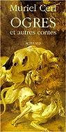 Ogres et autres contes par Cerf