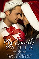 My Secret Santa: A Sexy Bad Boy Holiday Novel (The Parker's 12 Days of Christmas Book 3)