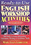 Ready-to-Use English Workshop Activities for Grades 6-12, Mary Ellen Ledbetter, 0130417300