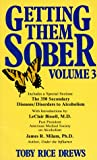 img - for 003: Getting Them Sober, Vol. 3 book / textbook / text book