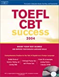 TOEFL Success CBT 2004, Peterson's Guides Staff, 0768913071