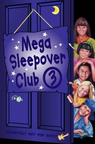 book cover of Mega Sleepover 3