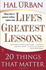 With more than a quarter million copies sold, award-winning teacher Hal Urban outlines twenty lessons that answer timeless questions about how to make the most of your life.Life's Greatest Lessons is a wise, wonderful book. In it, Hal Urban, a parent...