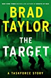 The Target: A Taskforce Story, Featuring an Excerpt from Ring of Fire (Kindle Single)