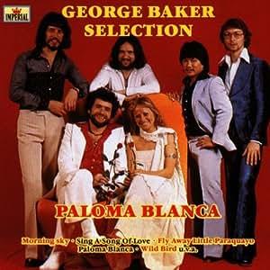 George Baker Selection - Paloma Blanca