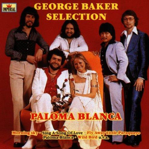GEORGE BAKER SELECTION - George Baker Selection - Paloma Blanca - Zortam Music
