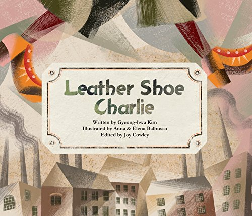 Leather Shoe Charlie (Trade Winds - Stories of Economy and Culture)