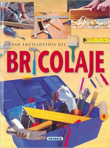 Gran Enciclopedia Del Bricolaje/Encyclopedia of Do-It-Yourself (Spanish Edition): Equipo Editorial: 9788430590889: Amazon.com: Books