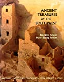 img - for Ancient Treasures of the Southwest: A Guide to Archeological Sites and Museums in Arizona, Southern Colorado, New Mexico, and Utah book / textbook / text book