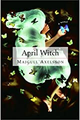 April Witch: A Novel Hardcover